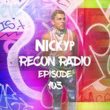 Recon Radio Episode 103