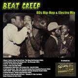 Beat Creep - 80s Hip-Hop and Electro Mix
