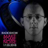 TomNoise - Make Some Noise Radio Show 17.05.18