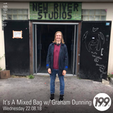 22/08/18 - It's A Mixed Bag w/ Graham Dunning