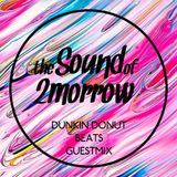 The Sound of 2Morrow Guest Mix (Read Description!!)