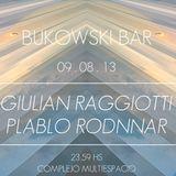 Giulian Raggiotti @ Bukowski 09.08.13 part 1