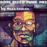Dope Disco & Funky House mix by Maze Soundz