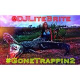 #LiTEBRiTESessions 011 - GoneTrappin2 (DIRTY)