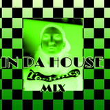 IN DA HOUSE MIX  (dedicated to SG)