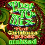 That '70s Mix - That Christmas Episode