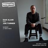 Dan Alani on Reprezent Radio with Joe Turner - Sunday 25th August
