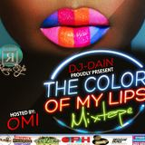 DJ DAIN - COLOR OF MY LIPS MIXTAPE