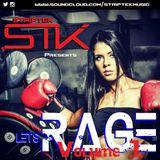 Lets Rage V1 - Striptek Future House Workout Mix