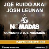 I CONCURSO DJS NOMADAS - JOË RUIDO AKA. JOSH LEUNAN