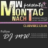 MW's Montag Nacht with Guest Mix from PHIL FOERTJEN on Club Vibez Radio 29/12/14
