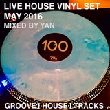 2016 MAY LIVE MIX [HOUSE] by YAN (VINYL)