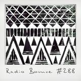 Radio Bounce #288 (w/ Nugat, Hezekiah, Audio Push, Dexter, Rainer Truby ..)