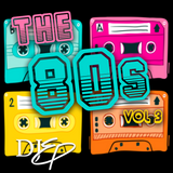 I Love the 80's: The Best of the 80's Vol 3