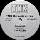T'N'K -the music kitchen- All Vinyl Live Mix on June 22
