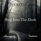 Step Into The Dark (Feat Remix Mary Loves Dick by Psyrotica)