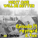 Next One Will Be Better, Episode 14, 23 May 2018