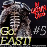 GO EAST ! #5 músicas de los balcanes entre ayer y hoy- Especial GOULASH DISKO FESTIVAL 2014