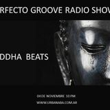 PERFECTO GROOVE RADIO SHOW -  SPECIAL PODCAST  BUDDHA BEATS - 4/11