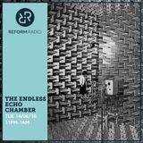 Endless Echo Chamber 14th June 2016