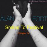 Smiles To Festival Chapter 4 (Mixed by Alan Fort)