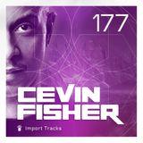 Cevin Fisher's Import Tracks Radio 177