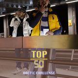 Top50 Arctic Challenge By Deejay Eskondo & Deejay $mokey
