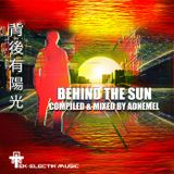 Behind The Sun - Compiled & Mixed By Adnemel (NEW FREE CD MIX COMPILATION)