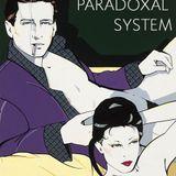 Paradoxal System