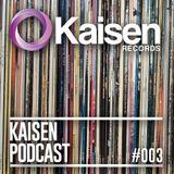 Kaisen Podcast #003 House Classics