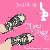 Tipsy Toes 20 (Mixtape)