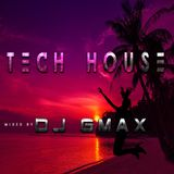 TECH HOUSE   BY DJ GMAX 2242018