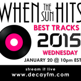 When The Sun Hits on DKFM #10 - Best Tracks of 2015 (part 1)