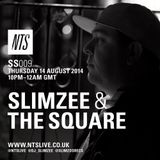 SS009 - Slimzee & The Square (NTS 14/7/14)