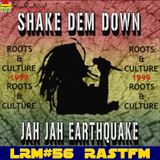 Shake Dem Down '99 - RastFM #LoveReggaeMusic Show 56 15/09/2018