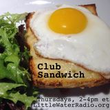 Club Sandwich with Ellen Qbertplaya on littlwaterradio.com 9/8/16