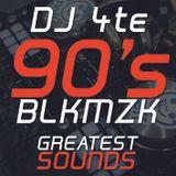 DJ 4te 90's Black Music - Greatest Sounds
