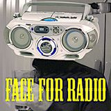 Face For Radio Early Learning #1 - Invader FM