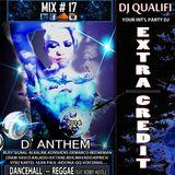 DJ QUALIFI_EXTRA CREDIT_MIX#17:D'ANTHEM