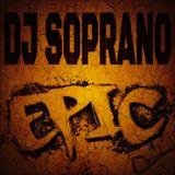 DJ SopranO - Epic (DJ SoparnO Remake)