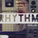 DJ KENNETH RIVERA / RHYTHM VOL 3