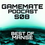 Gamemate Podcast S08 - Best of Manse