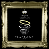 Gucci Mane - Trap God (Mixed by CWD)
