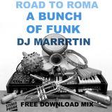Dj MARRRTIN - A bunch of Funk Mix