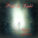 """"" Path to Light """" Chill & Lounge Compilation"
