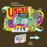 Underground Feed Back Stereo 52 (Hosted by Youmedia Squad)