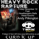 Heavy Rock Rapture Dec 12 feat Headbangers Balls' Andy Pilkington