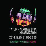 Tatlin - Alkotas Útja XMASMIX 2014
