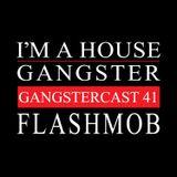 FLASHMOB | GANGSTERCAST 41
