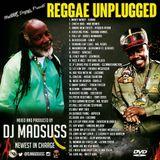 Reggae Unplugged! [DJ MADSUSS]